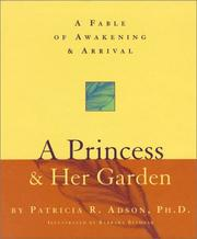 Cover of: A Princess & Her Garden | Patricia R. Adson