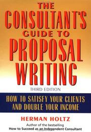 Cover of: The consultant's guide to proprosal [i.e. proposal] writing