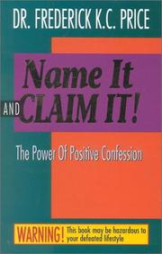 Cover of: Name it and claim it!