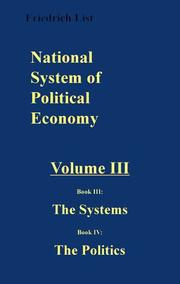 Cover of: National System of Political Economy | Friedrich List