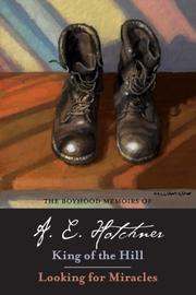 The boyhood memoirs of A.E. Hotchner by A. E. Hotchner