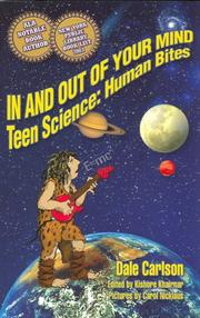 Cover of: In and Out of Your Mind: Teen Science: Human Bites