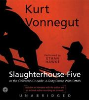 Cover of: Slaughterhouse-Five (or The Children's Crusade: A Duty Dance with Death)