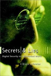 Cover of: Secrets and Lies: Digital Security in a Networked World