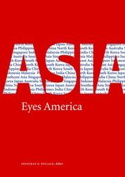Cover of: Asia Eyes America: Regional Perspectives on U.S. Asia-Pacific Strategy in the Twenty-first Century |