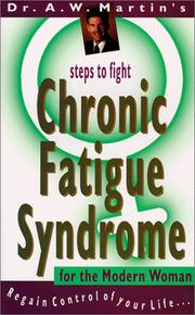 Chronic Fatigue Syndrome for the Modern Woman
