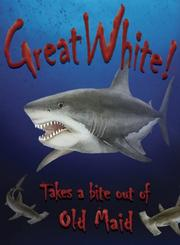 Cover of: Great White! (Card Game) | Elaine de Man