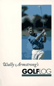 Cover of: Wally Armstrong's Golf Log