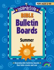 Cover of: INTERACTIVE BIBLE BULLETIN BOARDS--SUMMER | Susan Julio