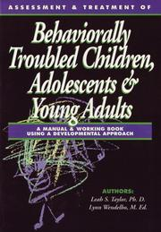 Cover of: Assessment & Treatment of Behaviorally Troubled Children, Adolescents & Young Adults | Leah Taylor