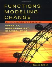 Cover of: Functions Modeling Change :A Preparation For Calculus | Eric Connally