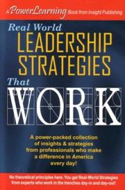 Real World Leadership Strategies That Work
