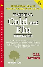 Cover of: Natural Cold and Flu Defense | C. W. Hawken