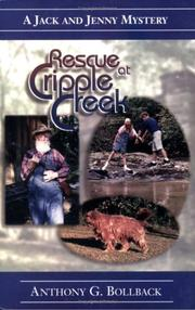 Cover of: Rescue at Cripple Creek (Jack and Jenny Mystery)