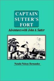 Cover of: Captain Sutter's Fort, Adventures With John A. Sutter