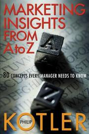 Cover of: Marketing Insights from A to Z: 80 Concepts Every Manager Needs to Know