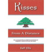Cover of: Kisses From a Distance (Bridge Between the Cultures) (Bridge Between the Cultures) | Raff Ellis