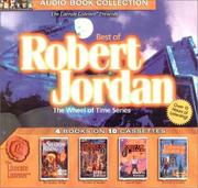 Cover of: Best of Robert Jordan: The Shadow Rising; The Fires of Heaven; Lord of Chaos; A Crown of Swords (The Wheel of Time Series)