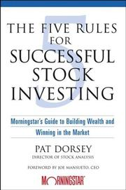 Cover of: The Five Rules for Successful Stock Investing | Pat Dorsey, Pat Dorsey