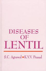 Diseases of Lentil by Subhash Chandra Agrawal, K. V. K. K. Prasad