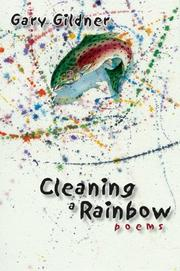 Cleaning a Rainbow by Gary Gildner