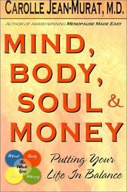Cover of: Mind, Body, Soul & Money