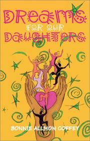 Cover of: Dreams for Our Daughters