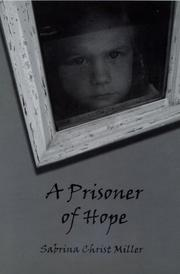 Cover of: A Prisoner of Hope | Sabrina Christ Miller
