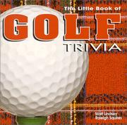The Little Book of Golf Trivia by Matt Lindsey, Raleigh Squires