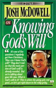 Cover of: Josh McDowell on Knowing God's Will