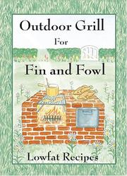 Cover of: Outdoor Grill for Fin and Fowl