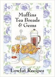 Cover of: Muffins, Tea Breads & Gems