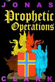 Cover of: Prophetic Operations | Jonas Clark