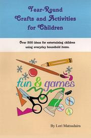 Cover of: Year-Round Crafts and Activities For Children | Lori Matsudaira
