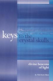 Cover of: Keys to the Crystal Skulls