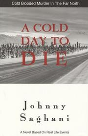 A Cold Day To Die by Johnny Saghani