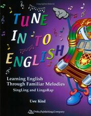 Cover of: Tune in to English | Uwe Kind