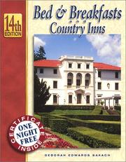Cover of: Bed & Breakfasts and Country Inns, 14th Edition (Bed and Breakfasts and Country Inns: the Official Guide to American Historic Inns)