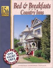 Cover of: Bed & Breakfasts and Country Inns, 15th Edition (Bed and Breakfasts and Country Inns: the Official Guide to American Historic Inns)