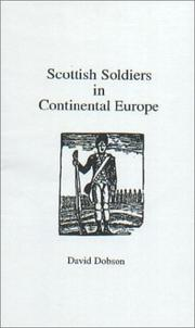 Cover of: Scottish soldiers in continental Europe