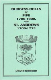 Cover of: Burgess Rolls of Fife 1700-1800 and St. Andrew¿s 1700-1750