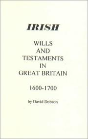 Cover of: Irish Wills and Testaments in Great Britain 1600-1700