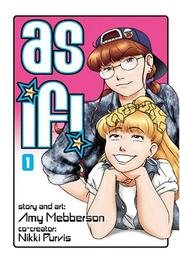 Cover of: As If! Volume 1 | Amy Mebberson