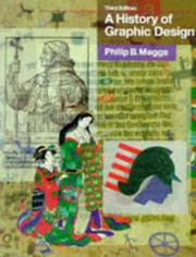 Cover of: A history of graphic design | Philip B. Meggs
