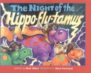 Cover of: The Night of the Hippo-Fly-Tamus | Rhyk Gilbar