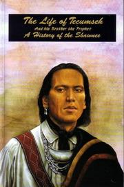 Life of Tecumseh, and his brother the prophet by Benjamin Drake