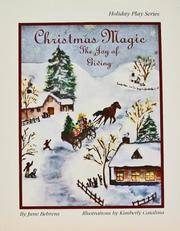 Cover of: Christmas Magic: A Joy of Giving: A Play (Holiday Play Series) (Holiday Play Series)