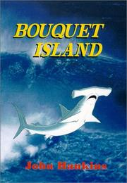 Cover of: Bouquet Island | John Hankins