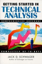 Cover of: Getting started in technical analysis by Jack D. Schwager
