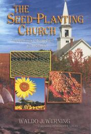 Cover of: The Seed-planting Church - Nurturing Churches to Health